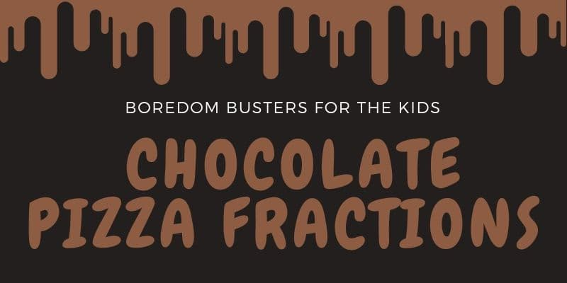 School's Out - Boredom Busters for Kids - Pizza Fractions